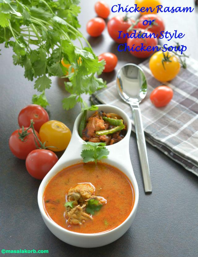 Chicken rasam or indian style chicken soup masalakorb forumfinder Gallery