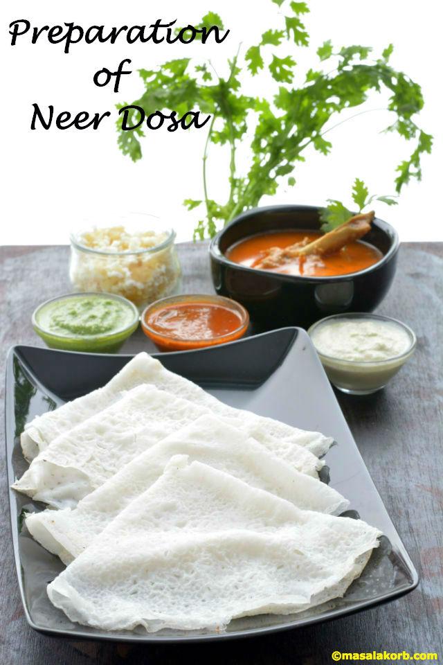 Preparation of Neer Dosa